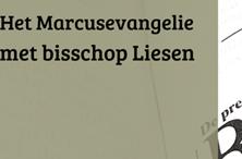 CURSUS BIJBELLEZEN – HET EVANGELIE VAN MARCUS. SINT FRANCISCUS CENTRUM VAN HET BISDOM BREDA